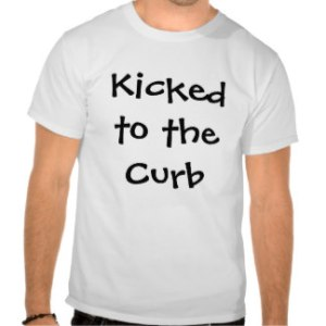 kicked_to_the_curb_t_shirt-r177764895a734ac9ad3063fa6667d40d_804gs_324
